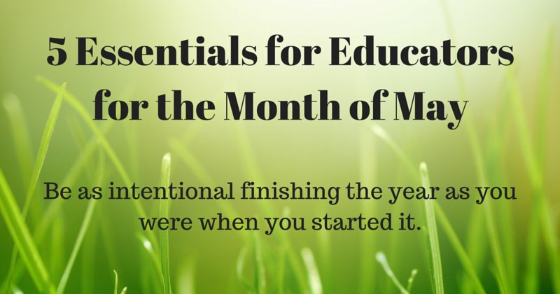 Vroom. Fueling Education.: 5 Essentials for Educators for the Month of May