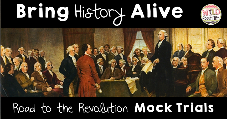 Revolutionary War Mock Trial Project Based Learning Activity