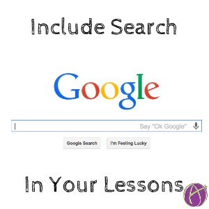 Every Lesson is a Search Lesson - Teacher Tech