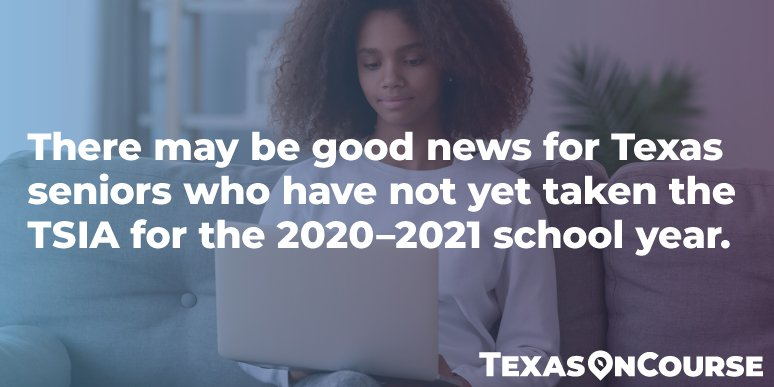 TSIA Test Updates: What Texas High School Counselors Need to Know