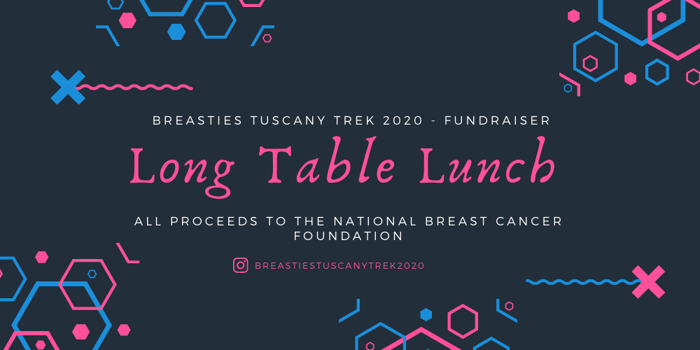 Breasties Tuscany Trek 2020 - Long Table Lunch, 29th of March | Humanitix