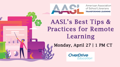 AASL's Best Tips and Practices for Remote Learning
