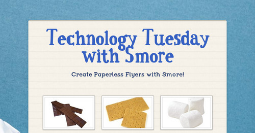 Technology Tuesday with Smore