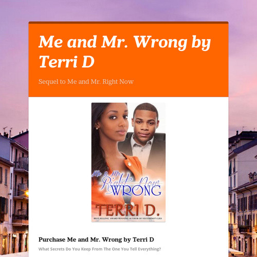 Me and Mr. Wrong by Terri D