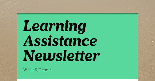 Learning Assistance Newsletter
