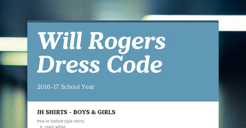 Will Rogers Dress Code