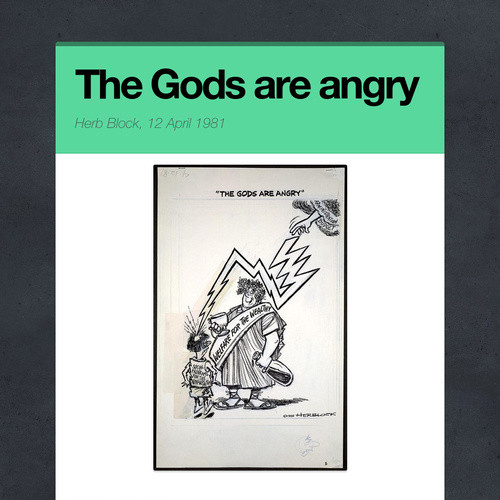 The Gods are angry