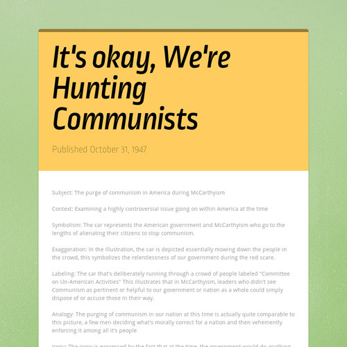 It's okay, We're Hunting Communists