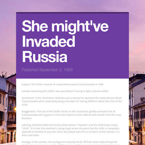 She might've Invaded Russia