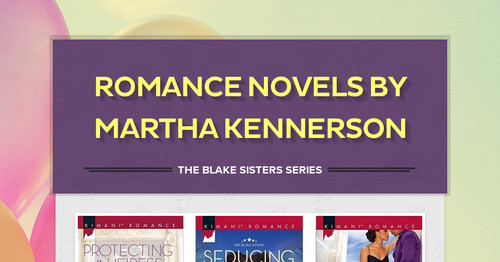 Romance Novels by Martha Kennerson
