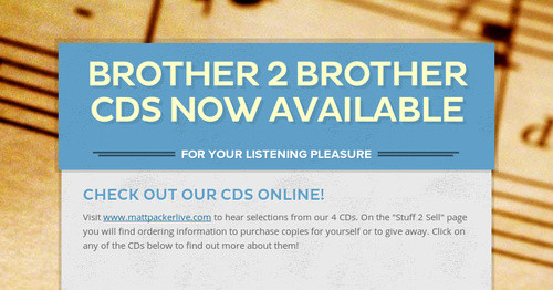 Brother 2 Brother CDs NOW AVAILABLE