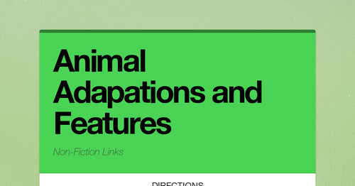 Animal Adapations and Features