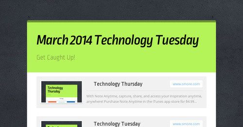March 2014 Technology Tuesday