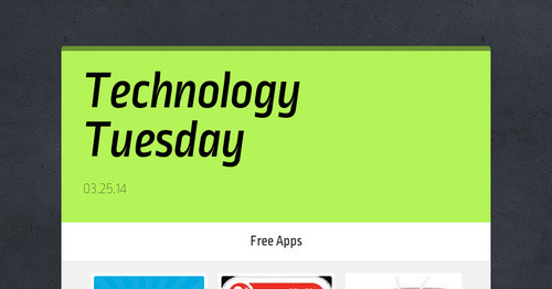 Technology Tuesday