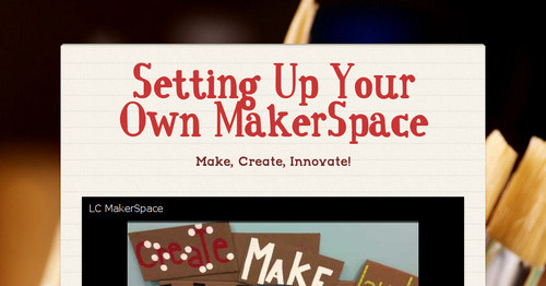 Setting Up Your Own MakerSpace