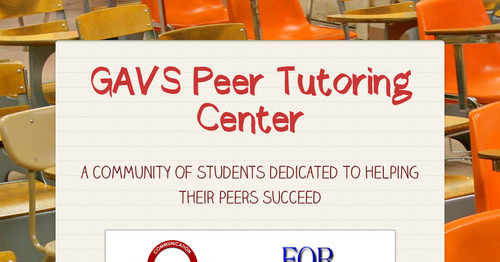 GAVS Peer Tutoring Center