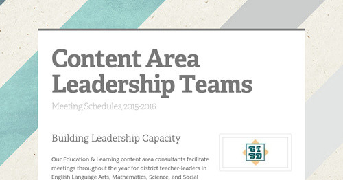 Content Area Leadership Teams