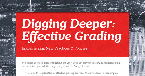 Digging Deeper: Effective Grading