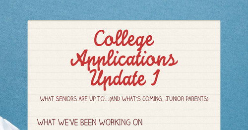 College Applications Update