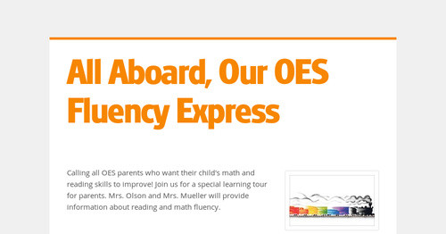 All Aboard, Our OES Fluency Express