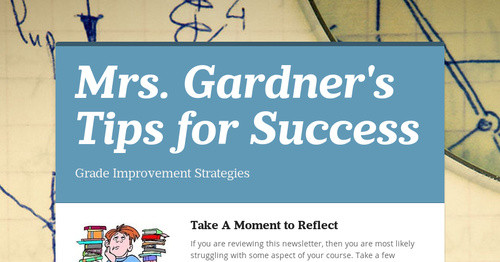 Mrs. Gardner's Tips for Success
