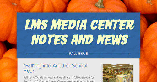 LMS Media Center Notes and News