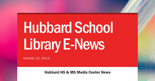 Hubbard School Library E-News