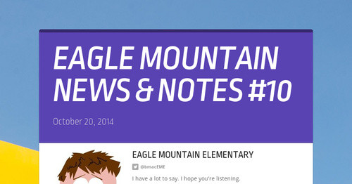 EAGLE MOUNTAIN NEWS & NOTES #10