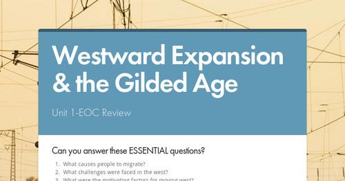 Westward Expansion & the Gilded Age