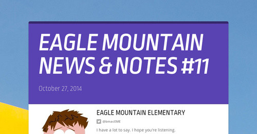 EAGLE MOUNTAIN NEWS & NOTES #11