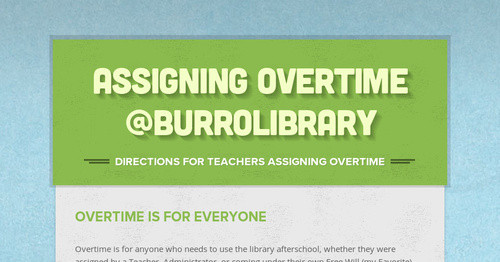 Assigning Overtime @Burrolibrary