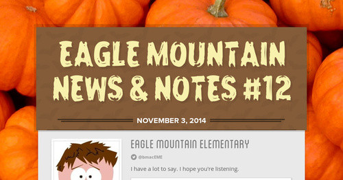 EAGLE MOUNTAIN NEWS & NOTES #12