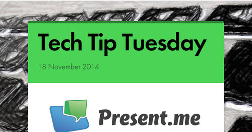 Tech Tip Tuesday