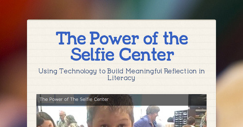The Power of the Selfie Center