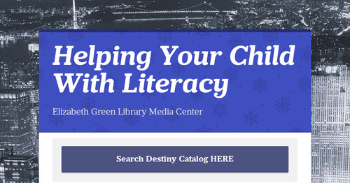 Helping Your Child With Literacy