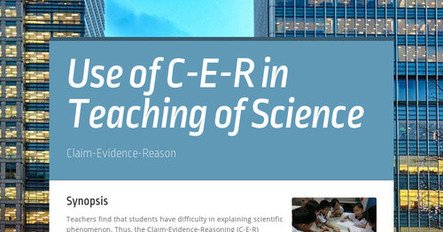 Use of C-E-R in Teaching of Science