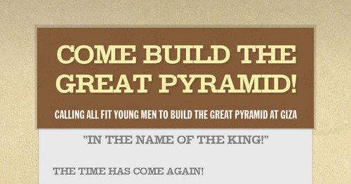 Come Build the Great Pyramid!