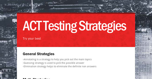 ACT Testing Strategies