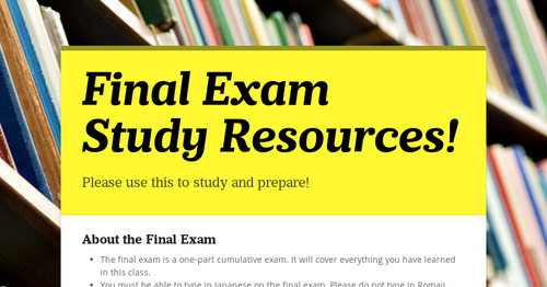 Final Exam Study Resources!