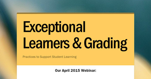 Exceptional Learners & Grading
