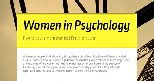 the significant contributions of sigmund freud in psychology Mary whiton calkins – made significant contributions to the psychology field as a woman she was the first woman to set up a psychology laboratory • margaret floy washburn: first woman to be granted a phd in psychology • many limitations on women in the psychology field • sigmund freud: o unconscious: the mental processes that.