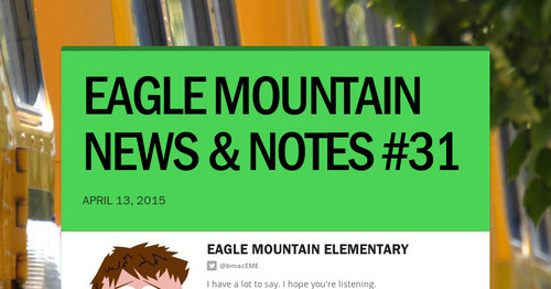EAGLE MOUNTAIN NEWS & NOTES #31