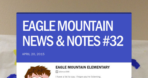 EAGLE MOUNTAIN NEWS & NOTES #32