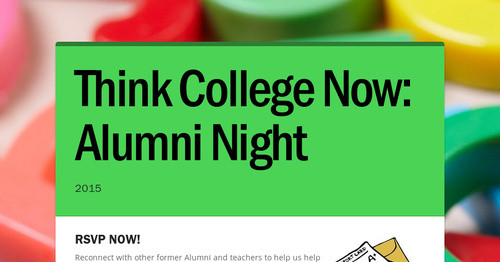 Think College Now: Alumni Night