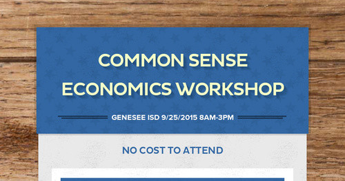 Common Sense Economics Workshop