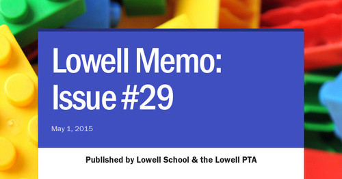 Lowell Memo: Issue #29