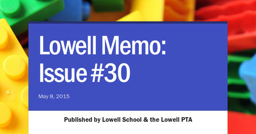 Lowell Memo: Issue #30
