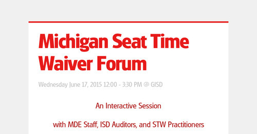Michigan Seat Time Waiver Forum