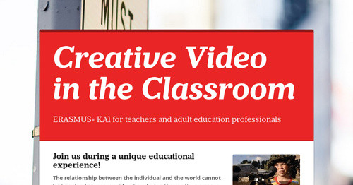 Creative Video in the Classroom