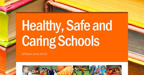 Healthy, Safe and Caring Schools